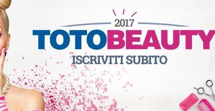 Iscrizioni aperte su www.totobeauty.it